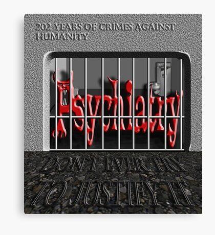 Psychiatry in jail! Canvas Print