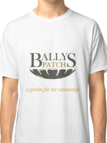 Bally's Patch: a garden for our community Classic T-Shirt