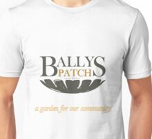 Bally's Patch: a garden for our community Unisex T-Shirt
