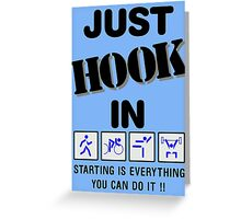JUST HOOK IN Greeting Card