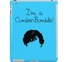 I'm a CumberBumble! iPad Case/Skin
