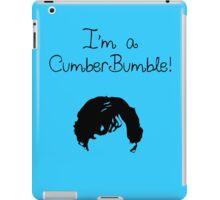 I'm a CumberBumble! iPad Case/Skin