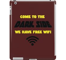 Dark Side has Free WiFi iPad Case/Skin