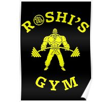 ROSHI'S GYM Poster