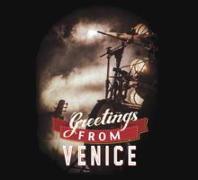 Greetings From Venice by 360fun