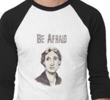 Be Afraid Men's Baseball ¾ T-Shirt