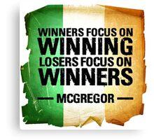 McGregor - Winners focus on winners Canvas Print
