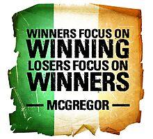 McGregor - Winners focus on winners Photographic Print