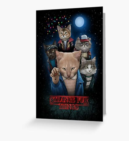 Stranger Furr!! Greeting Card