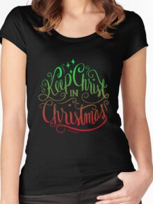Keep Christ in Christmas - Christian Holiday  Women's Fitted Scoop T-Shirt