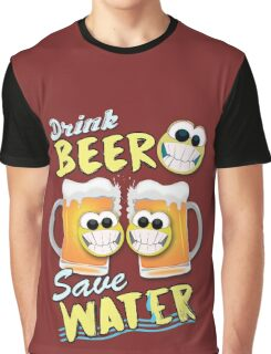 Drink Beer Save Water Graphic T-Shirt