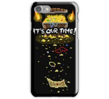 It's Our Time! Pixel iPhone Case/Skin