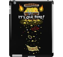 It's Our Time! Pixel iPad Case/Skin