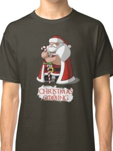 Santa Claus Of Thrones - Christmas is Coming Classic T-Shirt