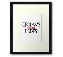 'Crows Before Hoes' Game of Thrones Inspired Artwork Framed Print