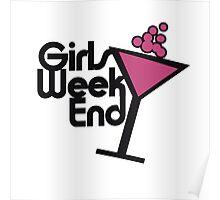 Girls weekend Poster