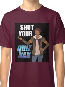 Shut your Quiznak, voltron inspired print Classic T-Shirt