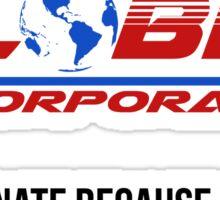 Globex corporation official atire Sticker