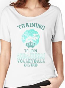 Training to join Aobajohsai Volleyball Club Women's Relaxed Fit T-Shirt
