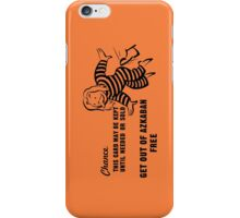 Get Out of Azkaban Free Card iPhone Case/Skin