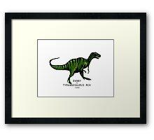 danny de tyrannosaurus rex  Framed Print