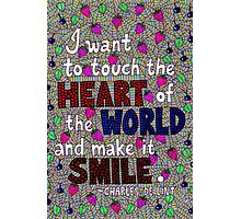 I Want To Touch The Heart Of The World, De Lint Quote, Lettering, Berries And Leaf Doodle, Inspirational Photographic Print