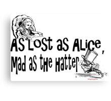 Alice, lost in Wonderland... Canvas Print