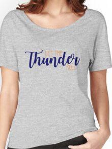 Let the Thunder Roll - OKC Thunder Women's Relaxed Fit T-Shirt