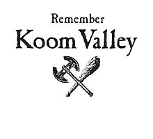 Remember Koom Valley by StewNor