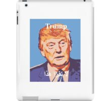 Trump can't read that iPad Case/Skin