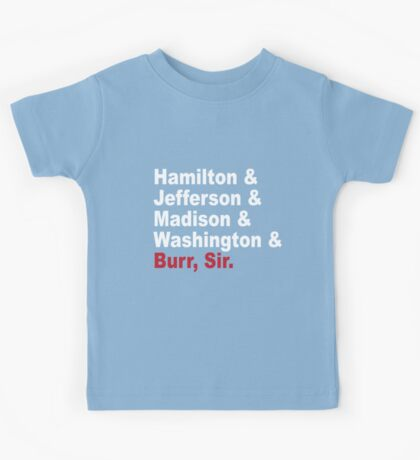 Founding Fathers & More- Hamilton Kids Tee