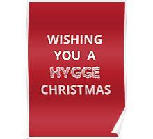 Christmas card - wishing you a hygge Christmas  Poster