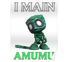 I main Amumu - League of Legends Poster