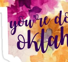 Floral You're Doing Fine Oklahoma Sticker
