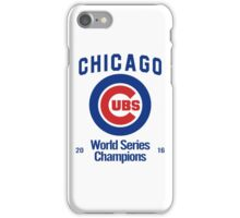 Chicago Cubs (World Series Edition) iPhone Case/Skin