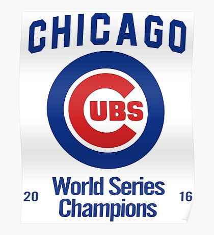Chicago Cubs (World Series Edition) Poster