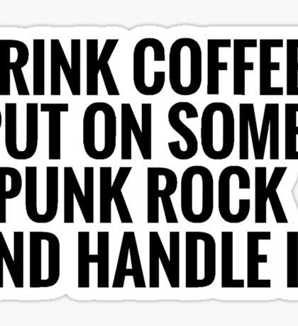 Coffee, Punk Rock, Handle It Sticker