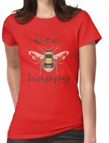 Bee Happy Womens Fitted T-Shirt