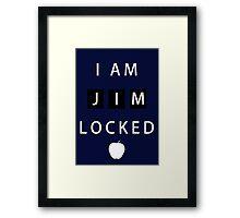 I am JIMLOCKED Framed Print