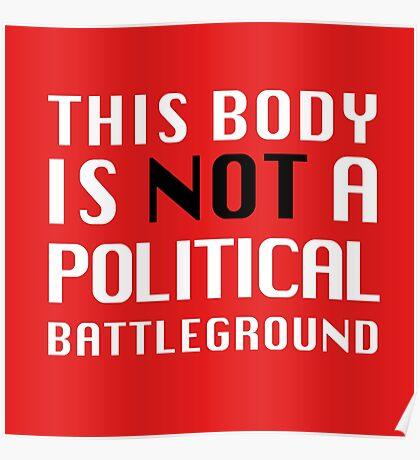 Not a Political Battleground Poster