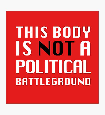 Not a Political Battleground Photographic Print