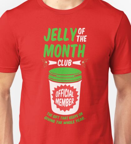 Jelly Of The Month Club Official Member Unisex T-Shirt