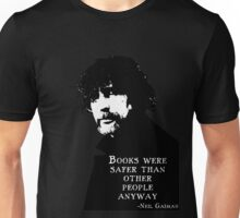 Books Were Safer Than Other People Anyway Unisex T-Shirt