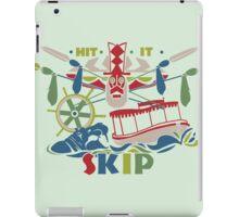 Hit it Skip - The World Famous Jungle Cruise iPad Case/Skin