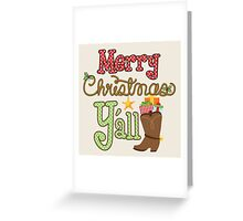 Merry Christmas Y'all Cowboy Boots Greeting Card