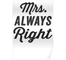 Mrs. Always Right Poster