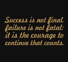 "Success is not final... ""Winston Churchill"" Success Quote Kids Tee"