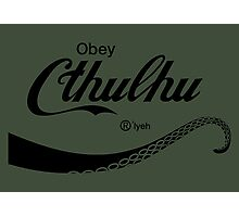 Obey Cthulhu Photographic Print