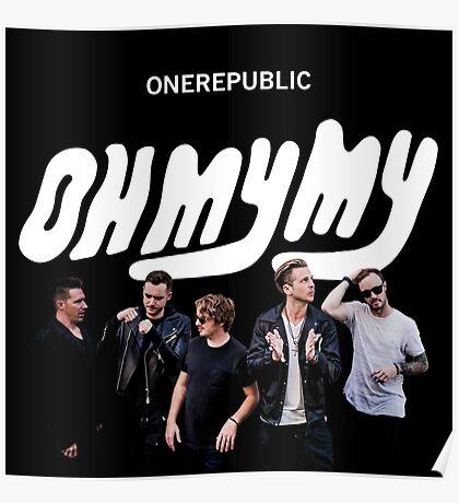 OneRepublic Oh My My Poster