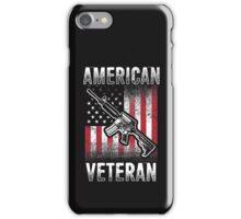 Veteran Shirt - American Veteran iPhone Case/Skin